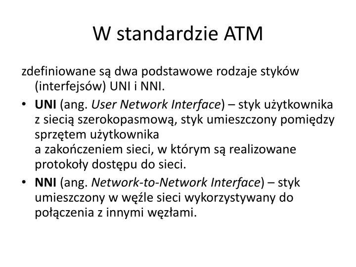 W standardzie ATM