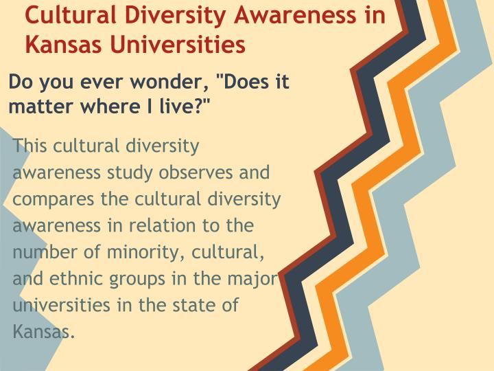Cultural diversity awareness in kansas universities