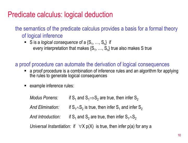 Predicate calculus: logical deduction