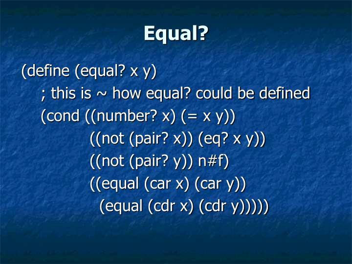 Equal?