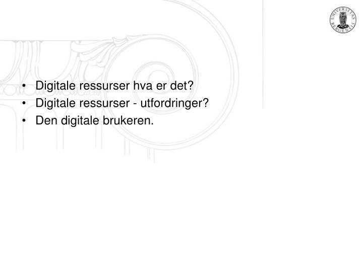 Digitale ressurser hva er det?