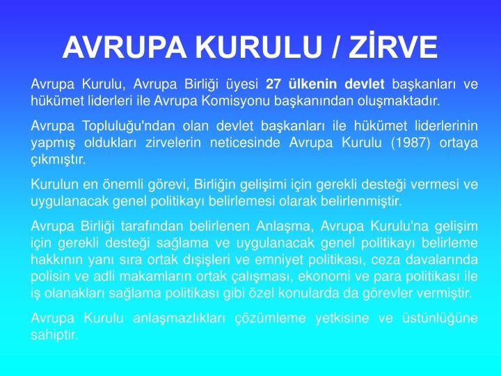 AVRUPA KURULU / ZRVE