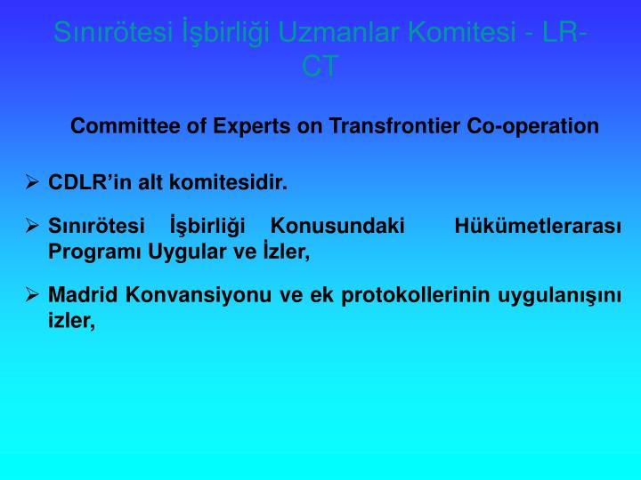 Snrtesi birlii Uzmanlar Komitesi - LR-CT