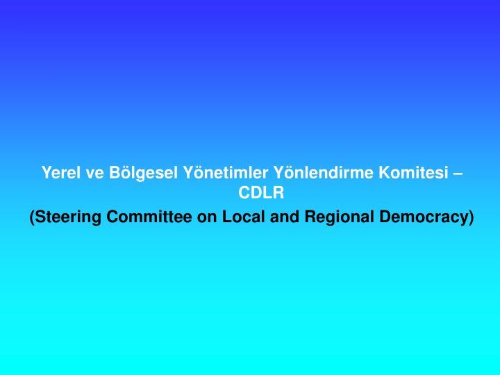 Yerel ve Blgesel Ynetimler Ynlendirme Komitesi  CDLR