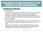childhood characteristics that predict cd and delinquency