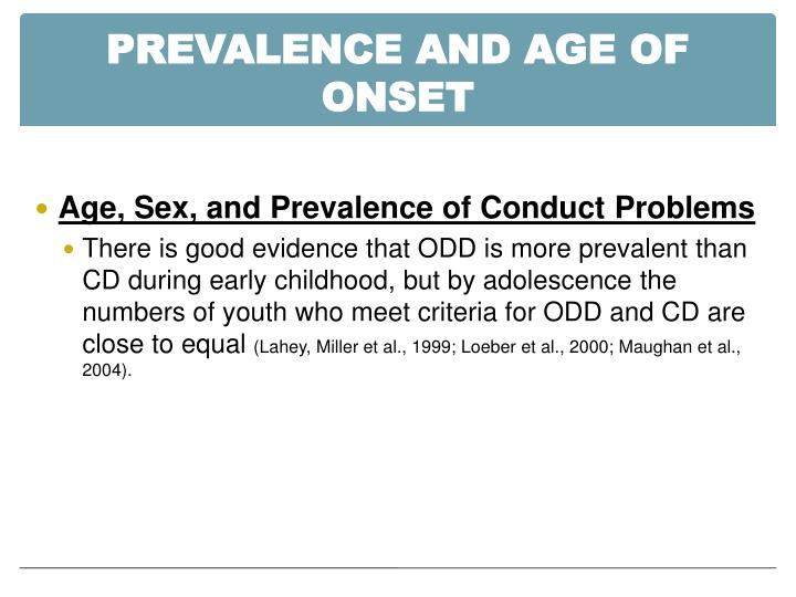 Prevalence and Age of Onset
