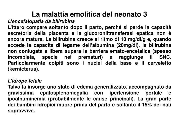 La malattia emolitica del neonato 3