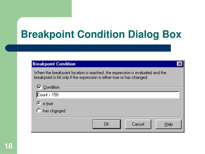 Breakpoint Condition Dialog Box