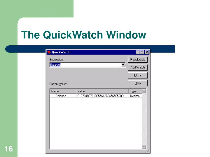 The QuickWatch Window