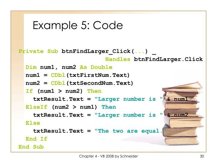 Example 5: Code