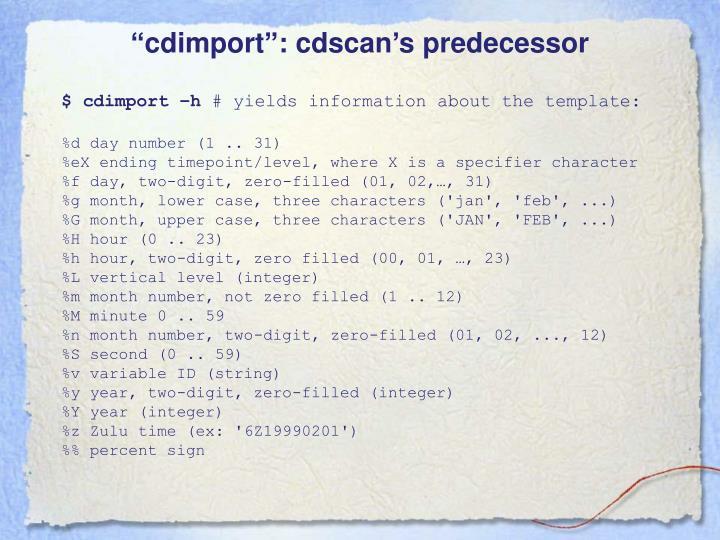 """cdimport"": cdscan's predecessor"