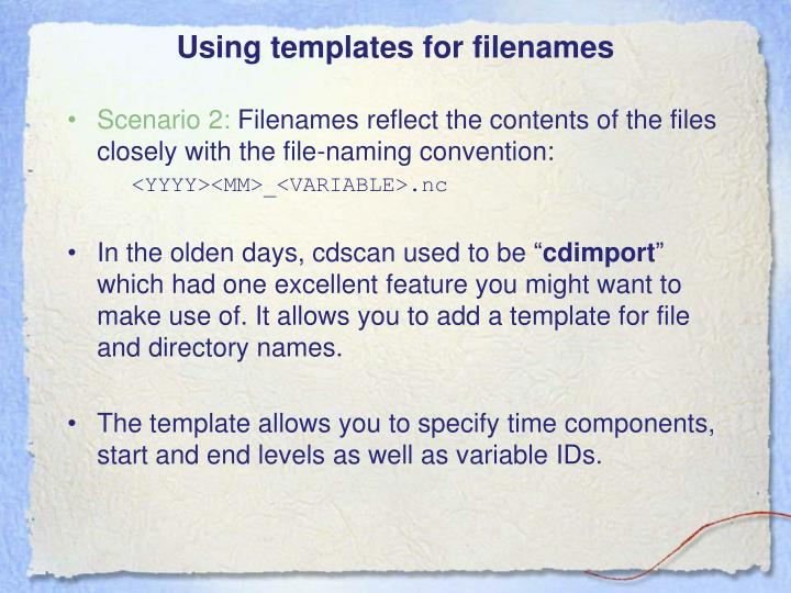 Using templates for filenames