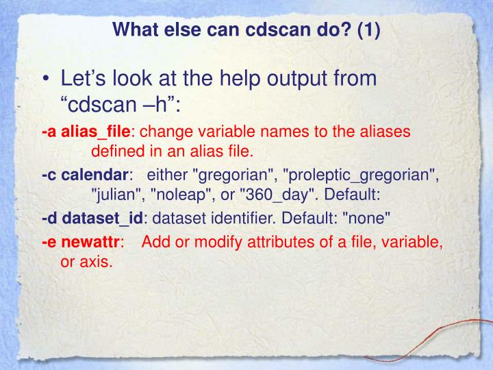 What else can cdscan do? (1)