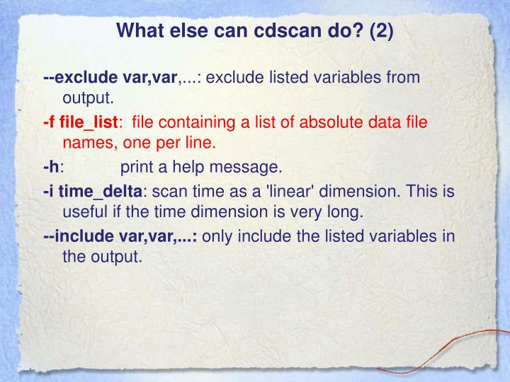 What else can cdscan do? (2)