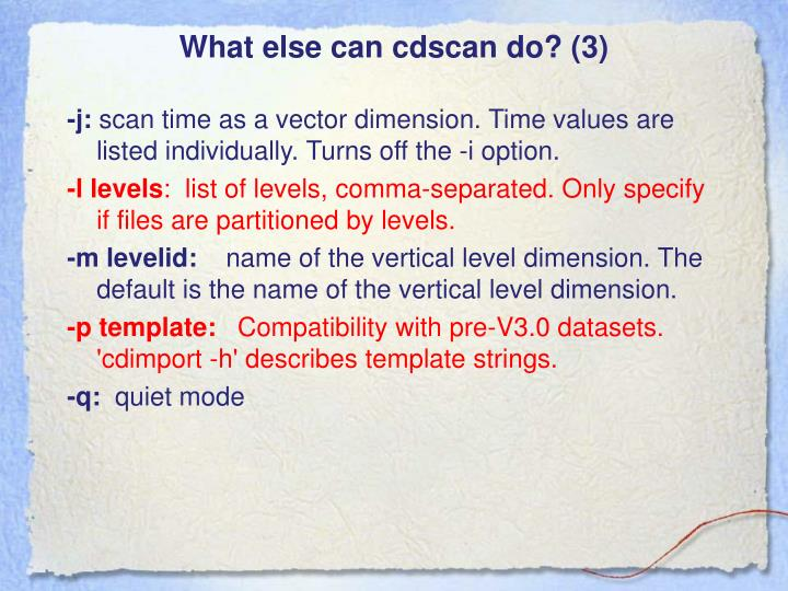 What else can cdscan do? (3)