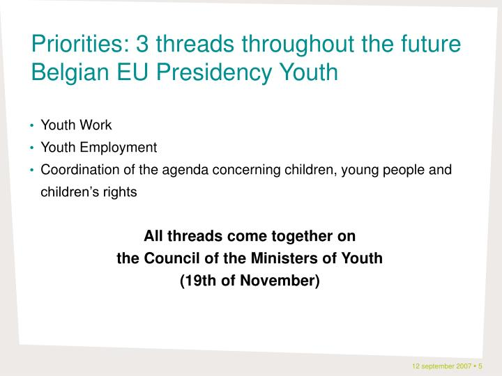 Priorities: 3 threads throughout the future Belgian EU Presidency Youth