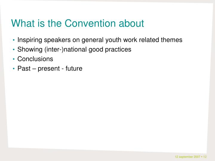 What is the Convention about