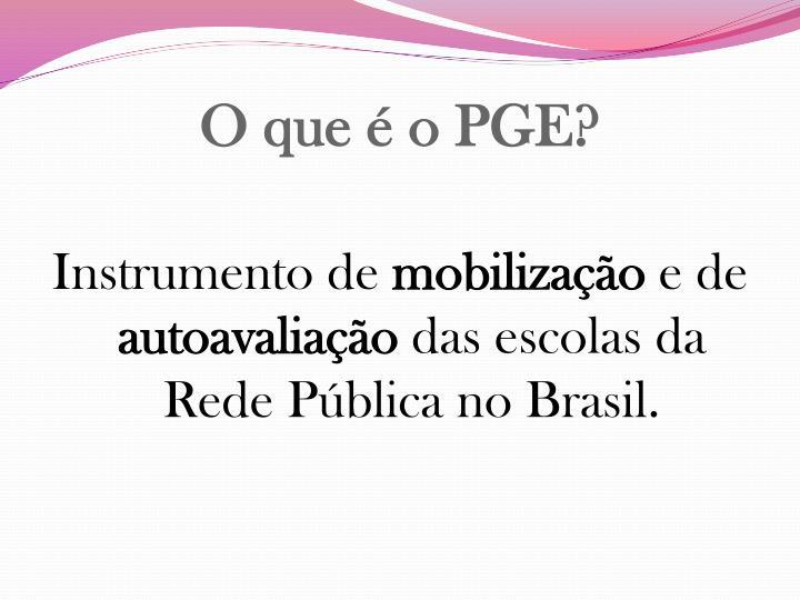 O que é o PGE?