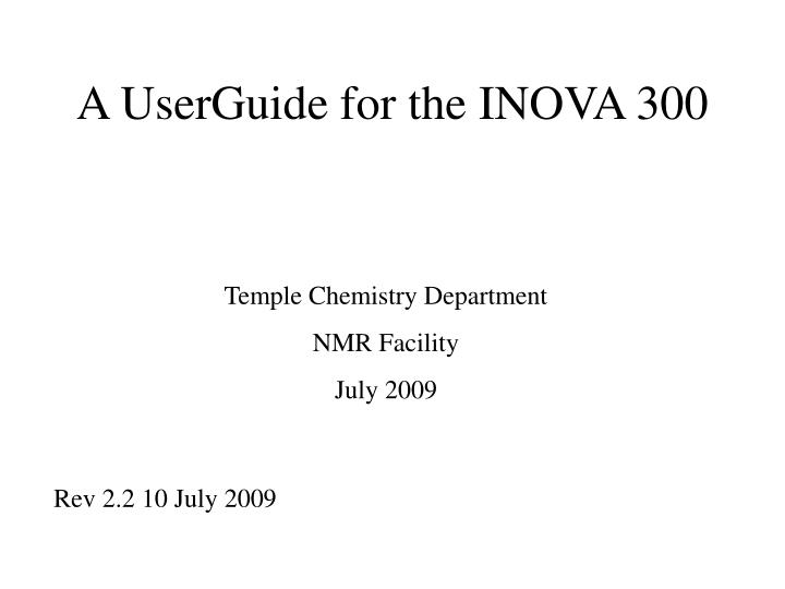 A userguide for the inova 300