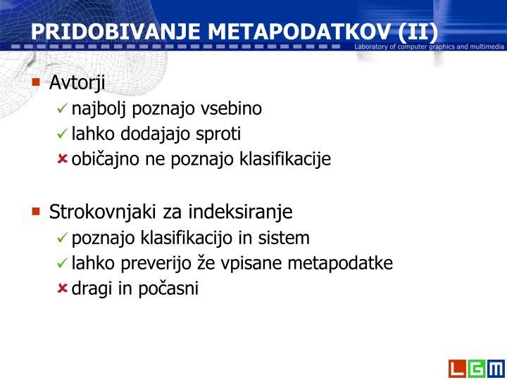 PRIDOBIVANJE METAPODATKOV (II)