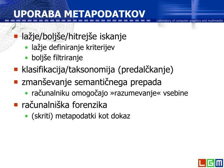 UPORABA METAPODATKOV