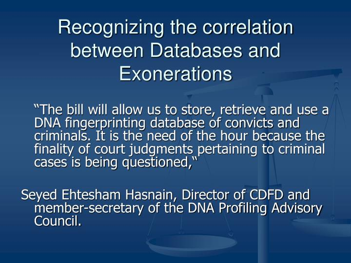 Recognizing the correlation between Databases and Exonerations