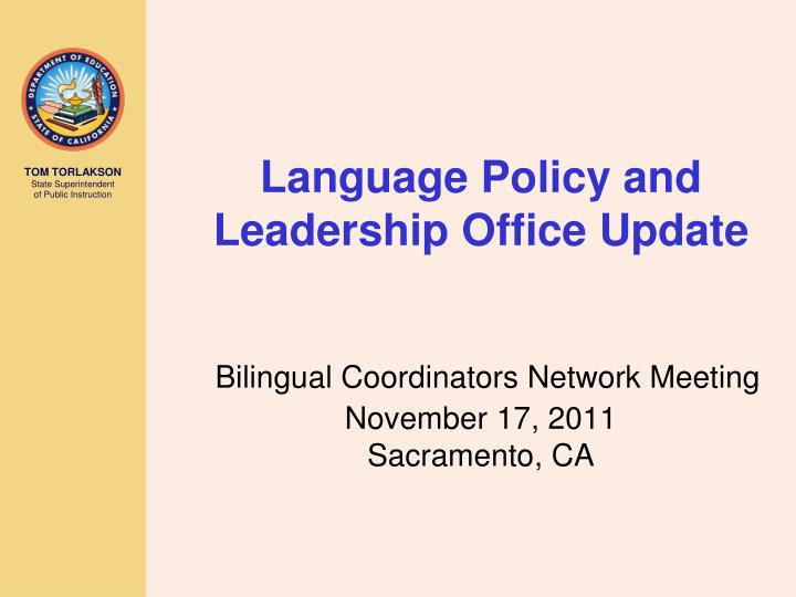 Language Policy and Leadership Office Update