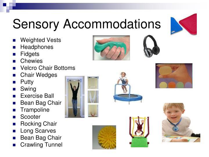 Sensory Accommodations