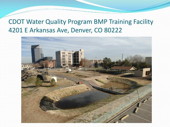 CDOT Water Quality Program BMP Training Facility