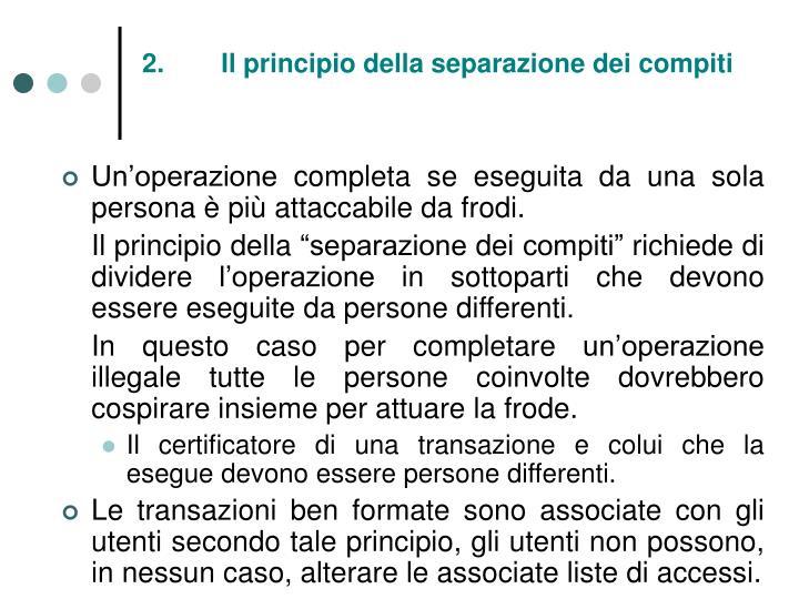 2.Il principio della separazione dei compiti