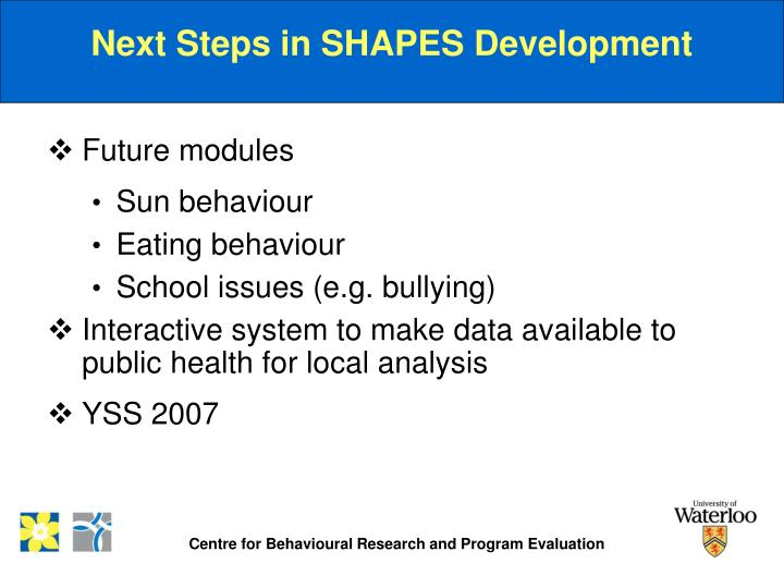 Next Steps in SHAPES Development