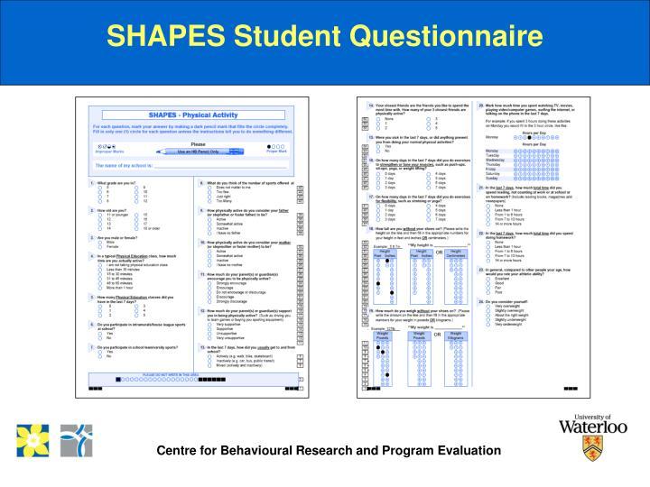 SHAPES Student Questionnaire