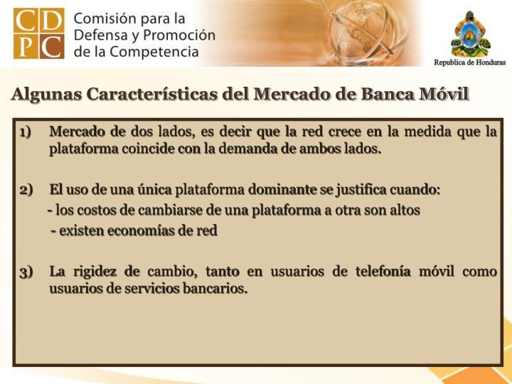 Algunas Características del Mercado de Banca Móvil