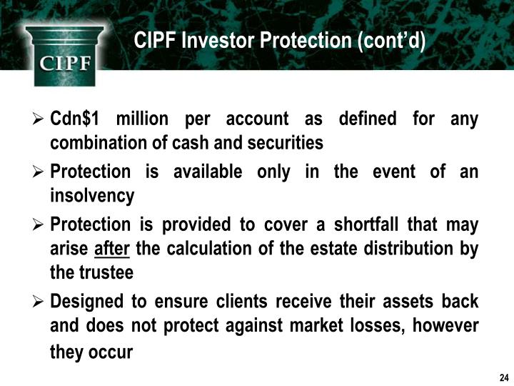 CIPF Investor Protection (cont'd)
