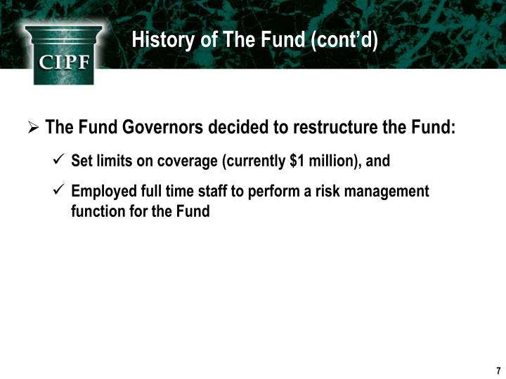 History of The Fund (cont'd)