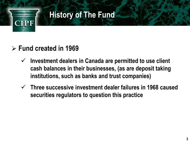 History of The Fund