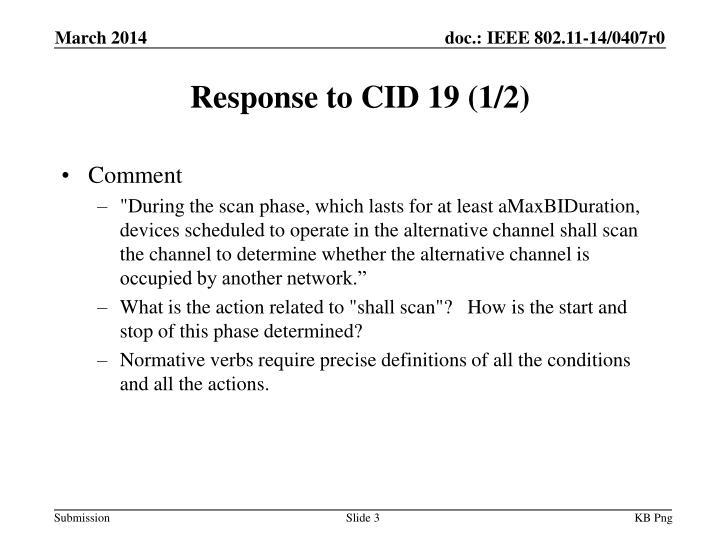 Response to CID 19 (1/2)