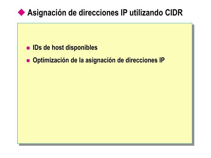 Asignación de direcciones IP utilizando CIDR
