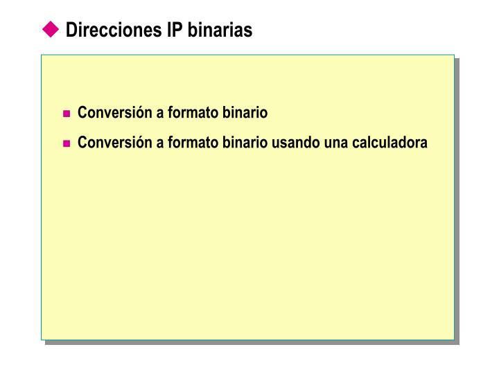 Direcciones IP binarias