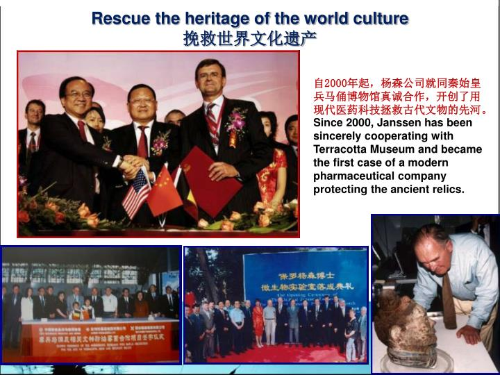 Rescue the heritage of the world culture