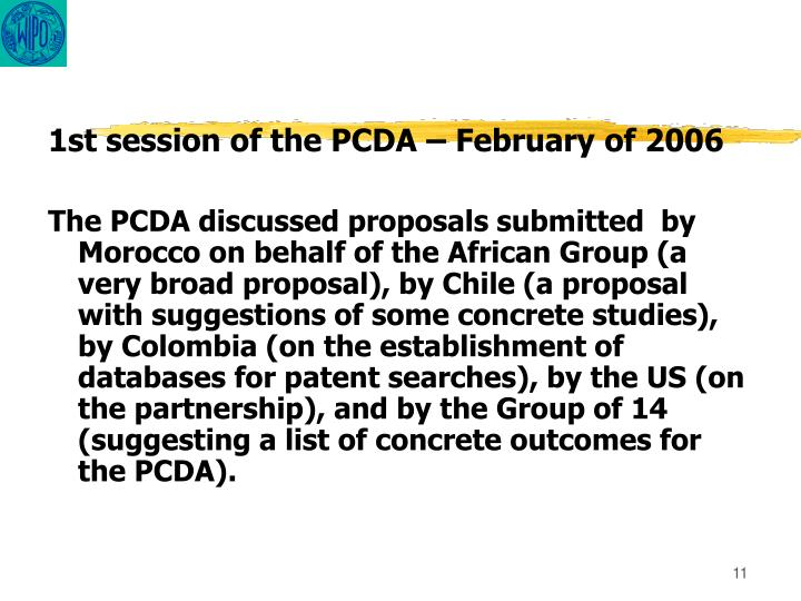 1st session of the PCDA – February of 2006