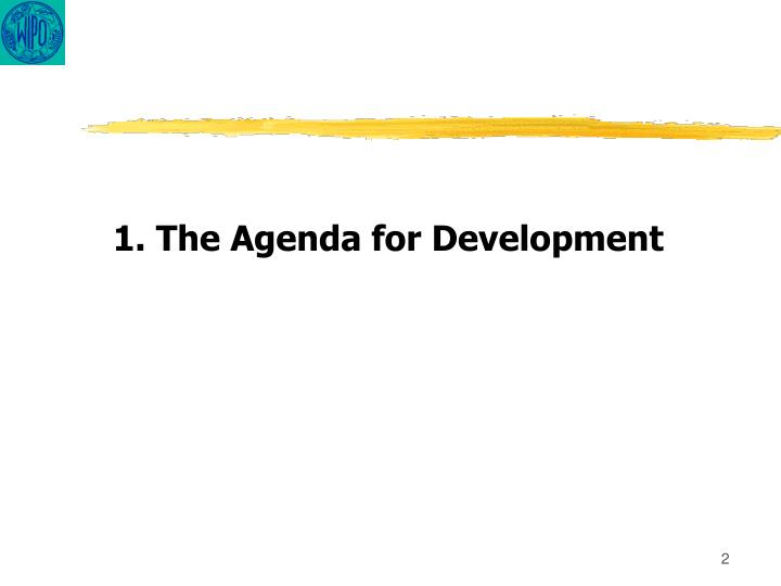 1. The Agenda for Development