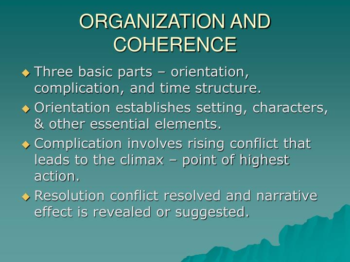 ORGANIZATION AND COHERENCE
