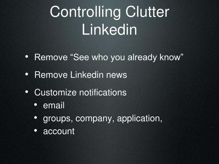 Controlling Clutter