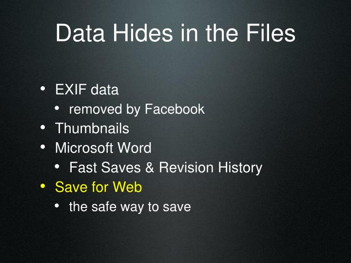 Data Hides in the Files