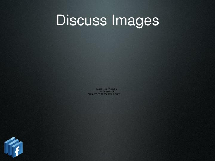 Discuss Images