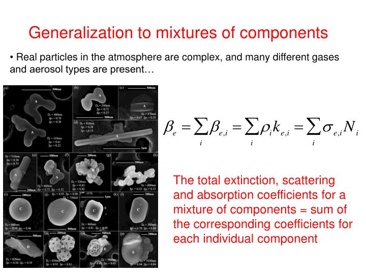Generalization to mixtures of components
