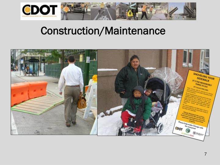 Construction/Maintenance