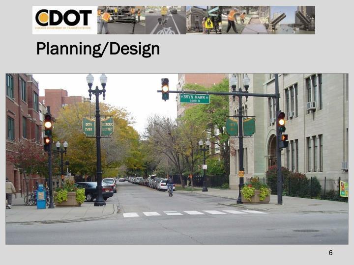 Planning/Design