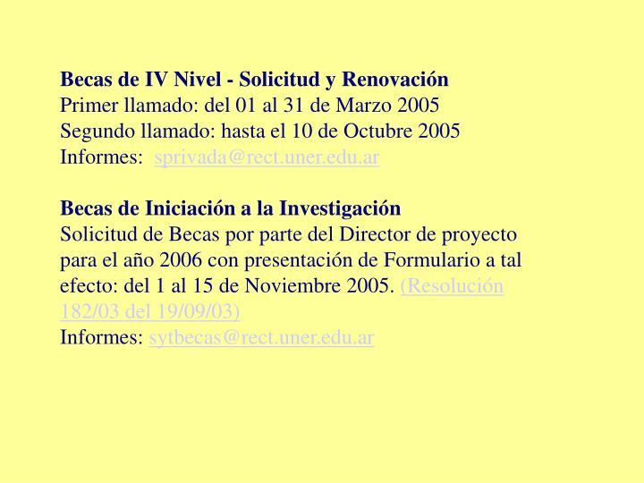 Becas de IV Nivel - Solicitud y Renovación